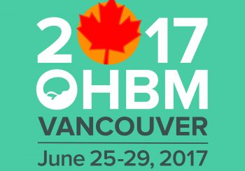 Organization for Human Brain Mapping (OHBM) is having its annual meeting on June 25 – 29 2017
