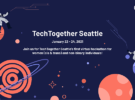 TechTogether Seattle 2021 – Jan 22nd